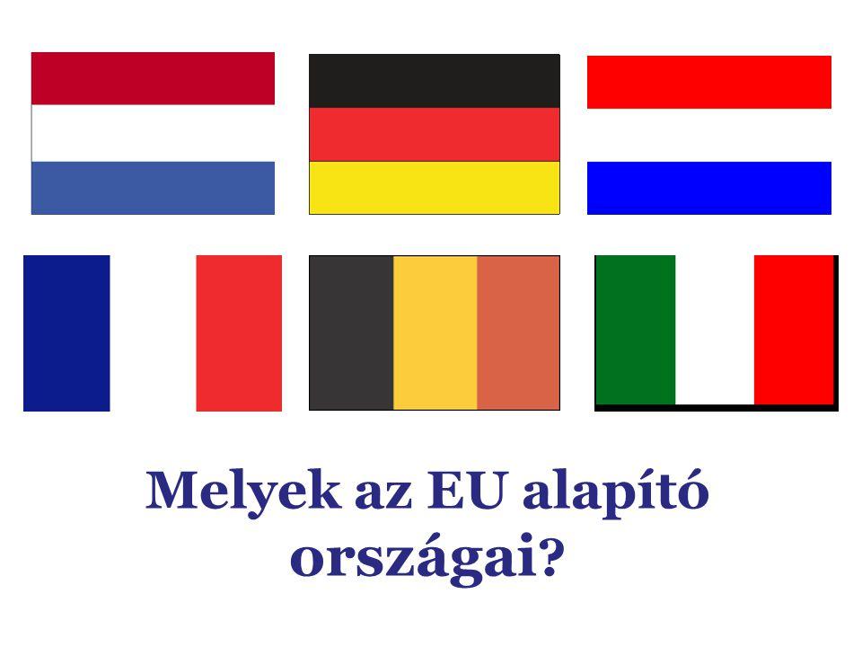 Melyek az EU alapító országai