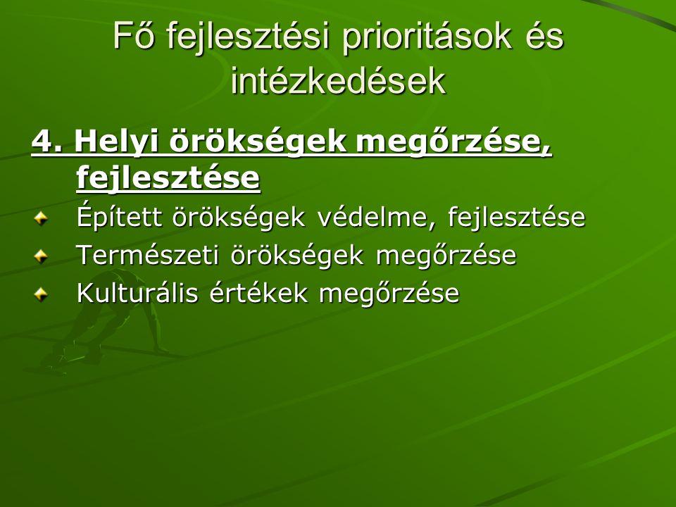 Fő fejlesztési prioritások és intézkedések 4.