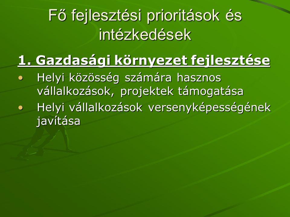 Fő fejlesztési prioritások és intézkedések 1.