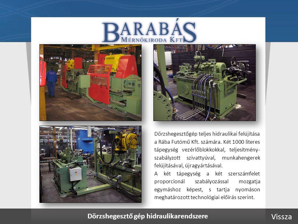 Dörzshegesztő gép hidraulikarendszere Dörzshegesztőgép teljes hidraulikai felújítása a Rába Futómű Kft.