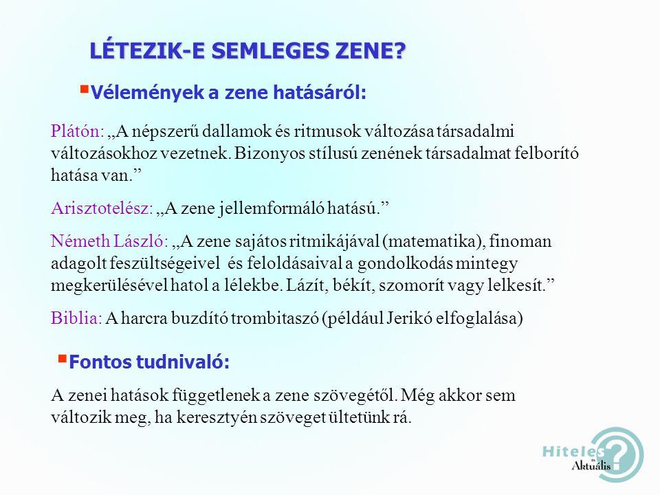 LÉTEZIK-E SEMLEGES ZENE.