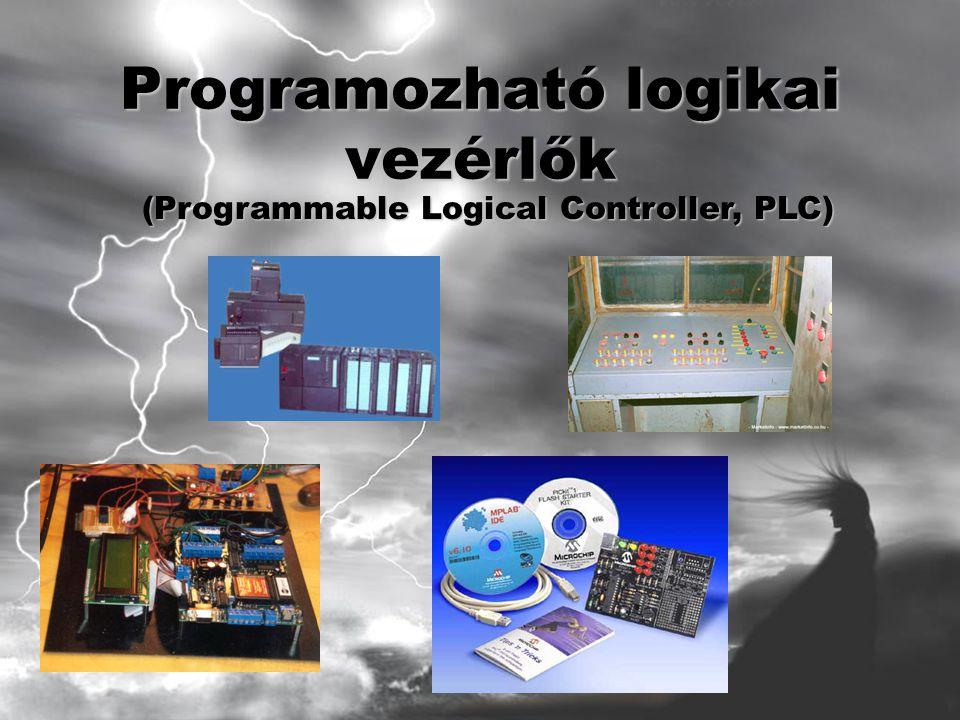 Programozható logikai vezérlők (Programmable Logical Controller, PLC)