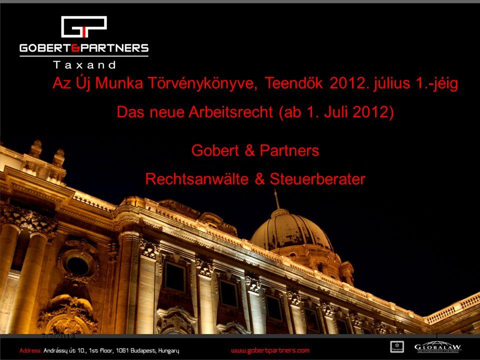 7/7/20141 Az Új Munka Törvénykönyve, Teendők 2012.