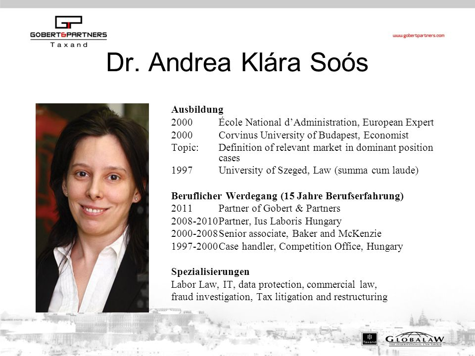 Dr. Andrea Klára Soós Ausbildung 2000École National d'Administration, European Expert 2000Corvinus University of Budapest, Economist Topic:Definition