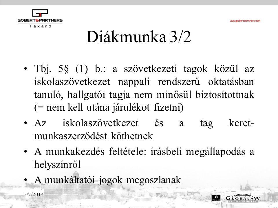 7/7/201421 Diákmunka 3/2 Tbj.