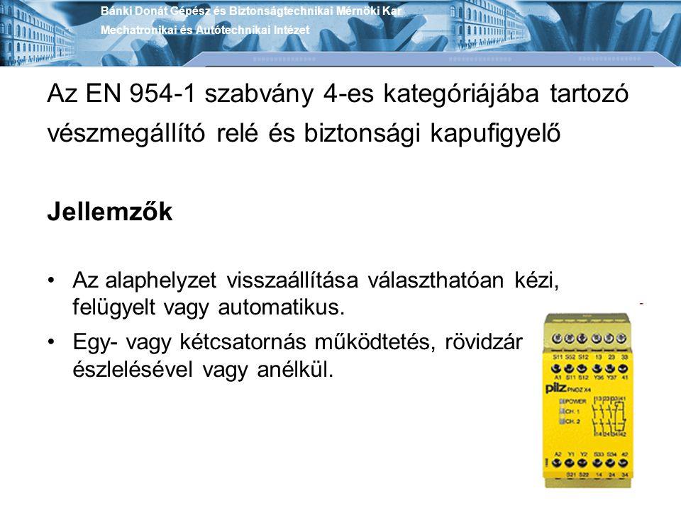 Az EN 954-1 szabvány 4-es kategóriájába tartozó vészmegállító relé és biztonsági kapufigyelő Jellemzők Az alaphelyzet visszaállítása választhatóan kéz