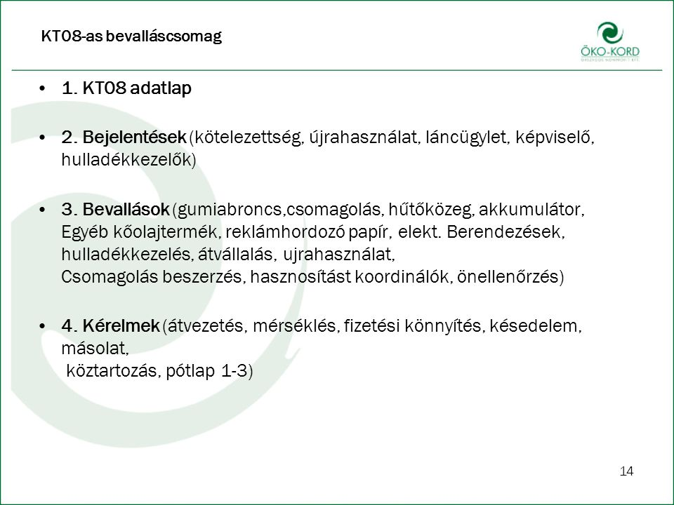 14 KT08-as bevalláscsomag 1.KT08 adatlap 2.