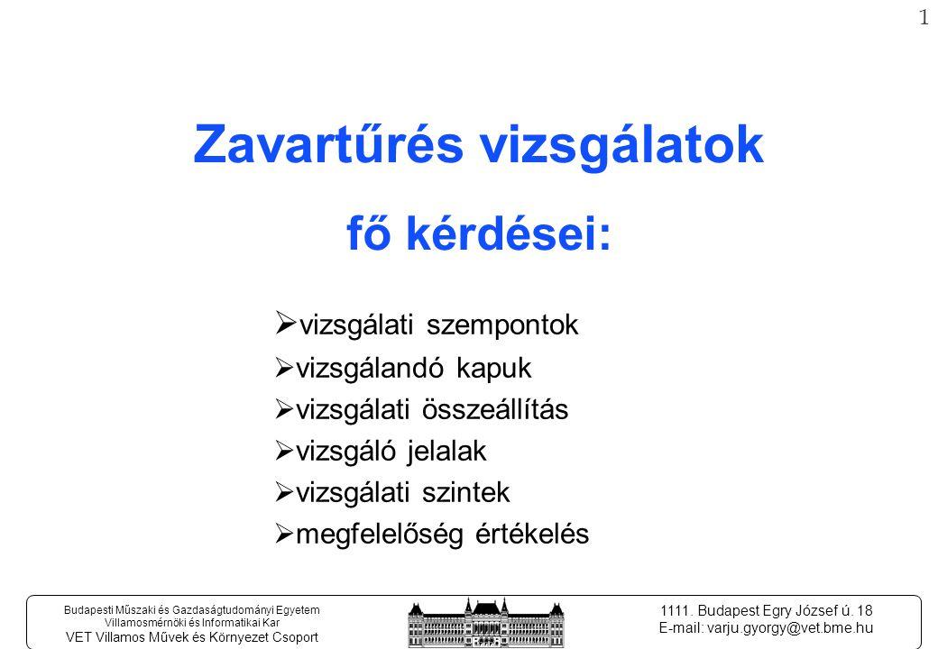 21 Budapesti Műszaki és Gazdaságtudományi Egyetem Villamosmérnöki és Informatikai Kar VET Villamos Művek és Környezet Csoport 1111.