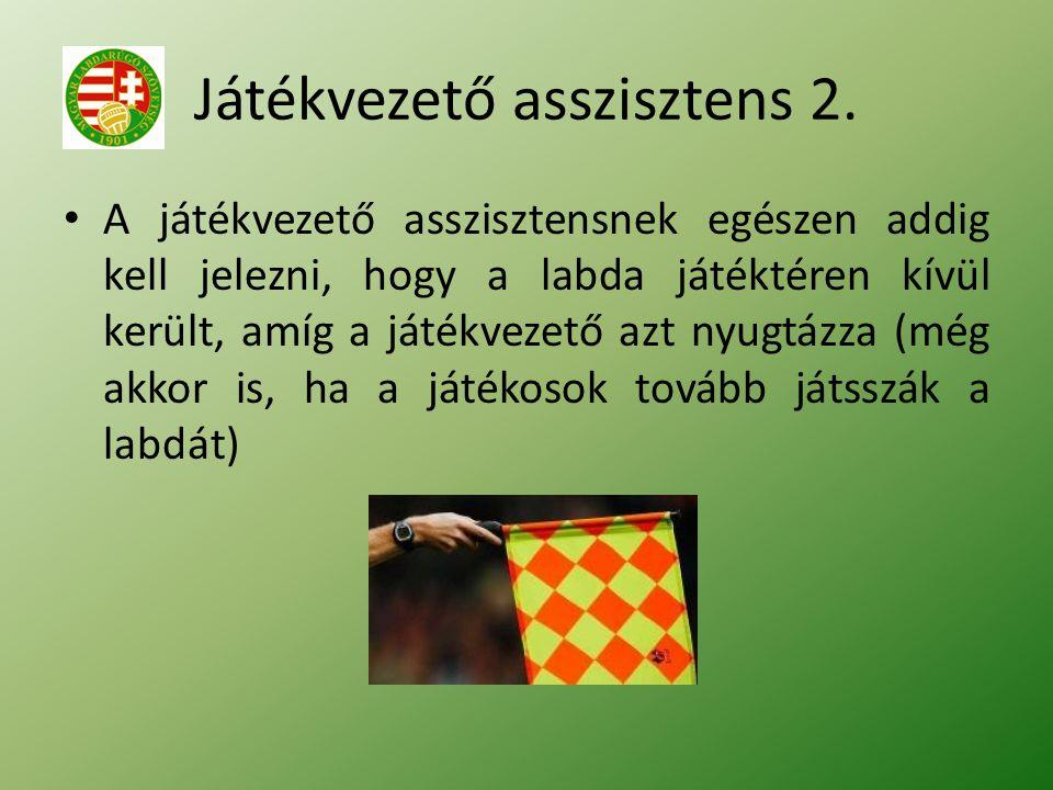 Játékvezető asszisztens 2.