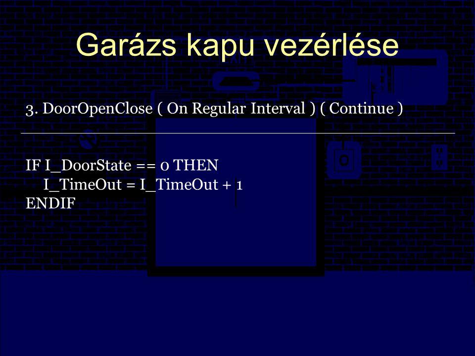 Garázs kapu vezérlése 3.