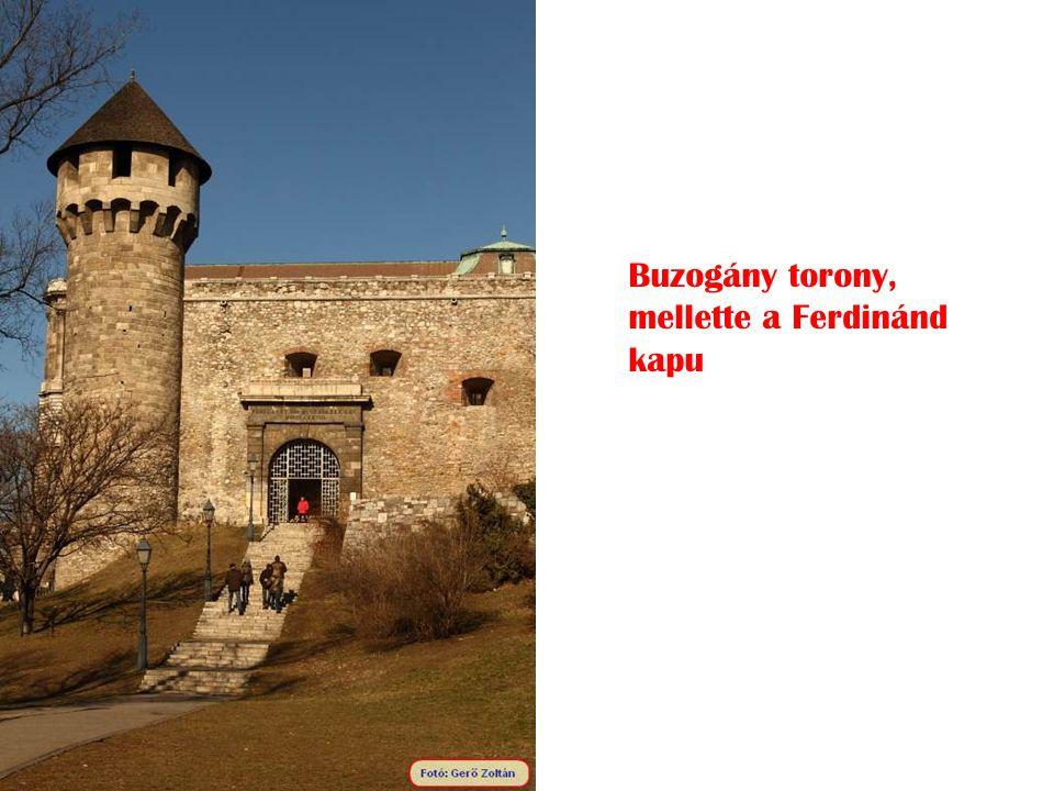 Buzogány torony, mellette a Ferdinánd kapu