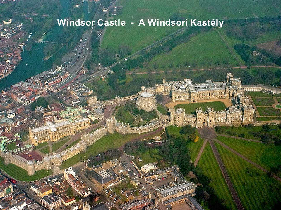 Windsor Castle - A Windsori Kastély