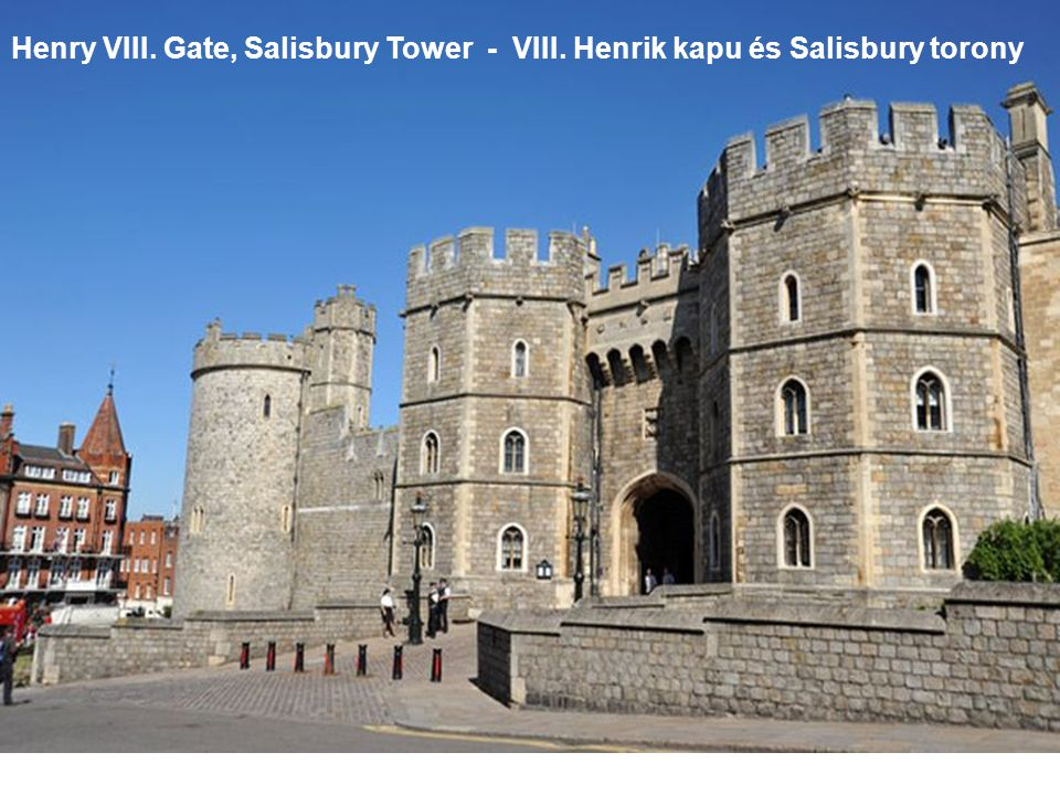 Henry VIII. Gate - VIII. Henrik kapu