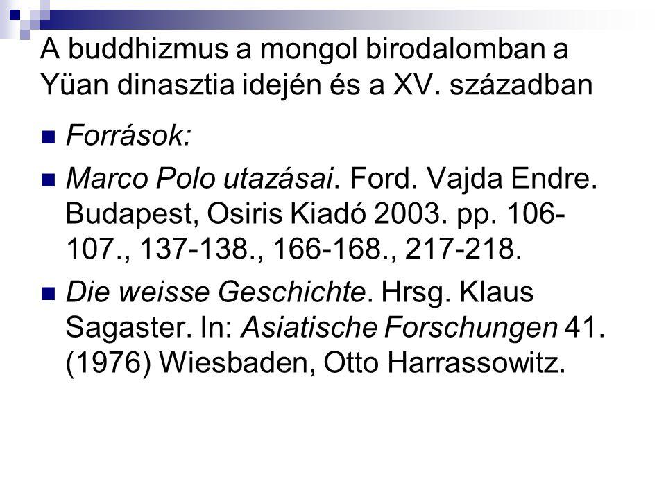 A buddhizmus a mongol birodalomban a Yüan dinasztia idején és a XV.