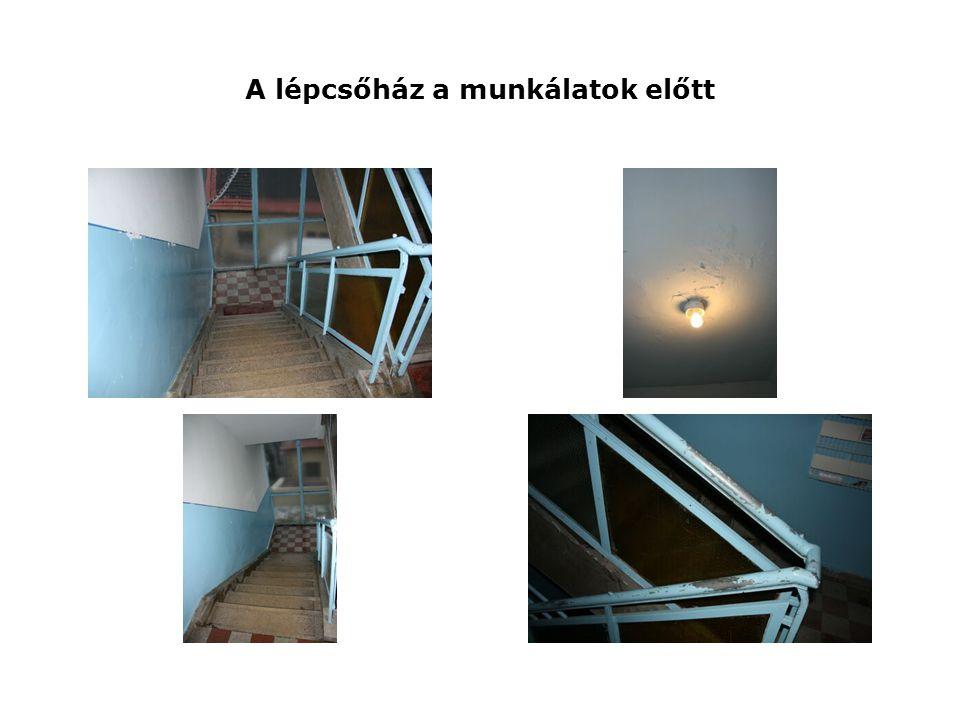 A lépcsőház a munkálatok előtt