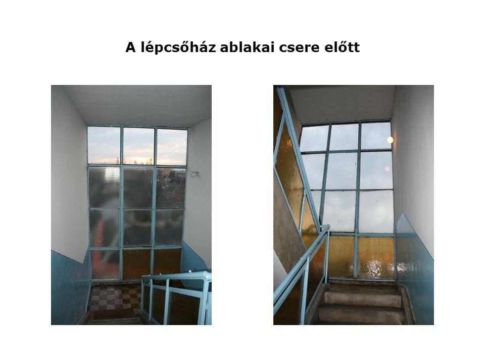 A lépcsőház ablakai csere előtt