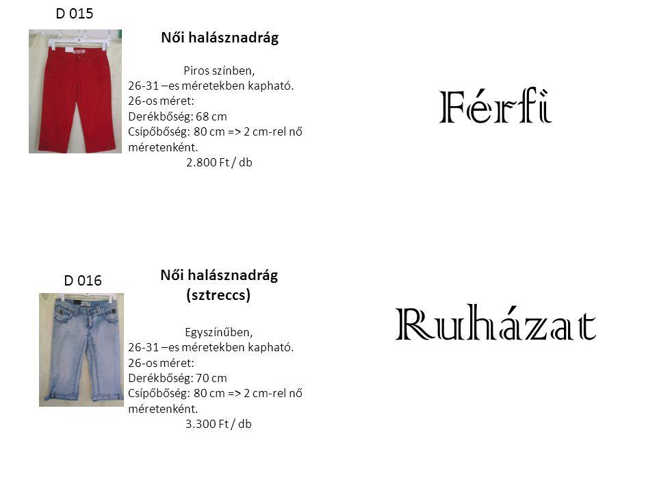 Női halásznadrág Piros színben, 26-31 –es méretekben kapható. 26-os méret: Derékbőség: 68 cm Csípőbőség: 80 cm => 2 cm-rel nő méretenként. 2.800 Ft /