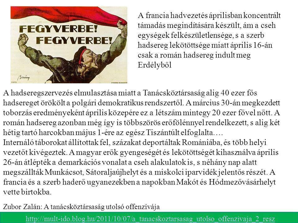 A francia hadvezetés áprilisban koncentrált támadás megindítására készült, ám a cseh egységek felkészületlensége, s a szerb hadsereg lekötöttsége miat