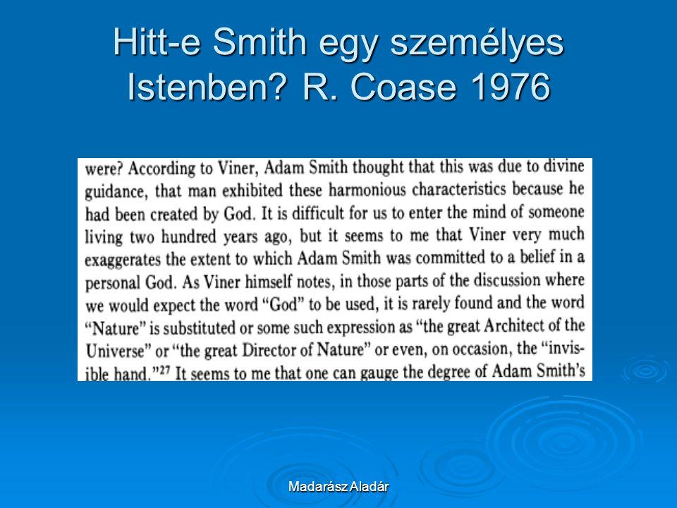 Madarász Aladár Hitt-e Smith egy személyes Istenben? R. Coase 1976
