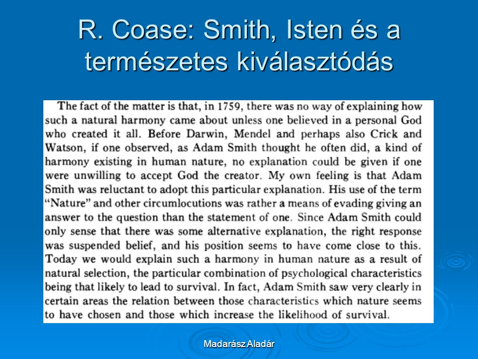 Madarász Aladár R. Coase: Smith, Isten és a természetes kiválasztódás