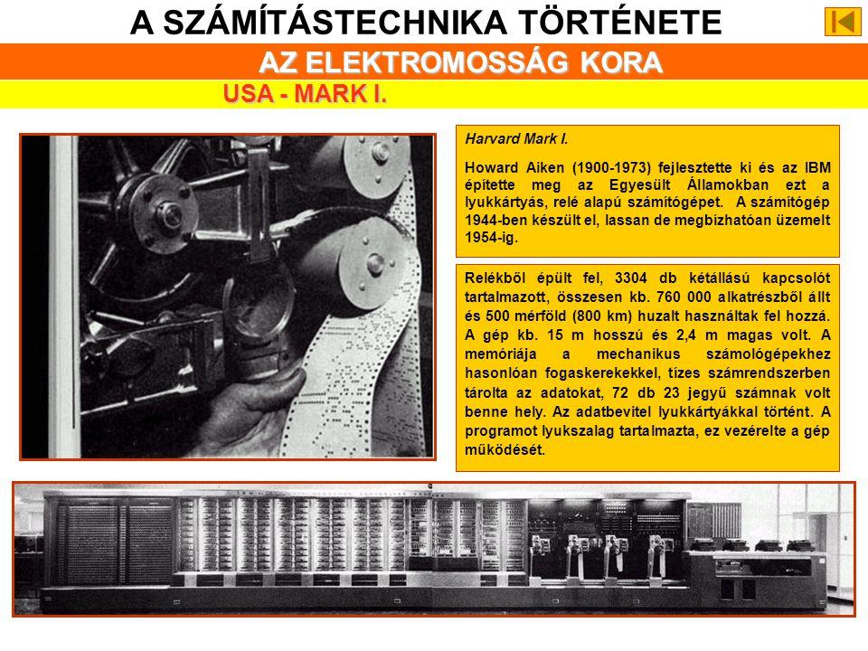 A SZÁMÍTÁSTECHNIKA TÖRTÉNETE ZUSE GÉPEI Az első teljesen működőképes, szabadon programozható, programvezérlésű számítógépet, a Z3-at Zuse 1941-ben fej