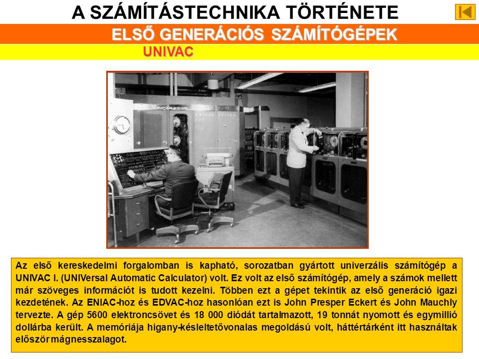 A SZÁMÍTÁSTECHNIKA TÖRTÉNETE ELSŐ GENERÁCIÓS SZÁMÍTÓGÉPEK NEUMANN HATÁSA 1945-ben a cambridge-i egyetemen (Anglia) elkészült az első elektronikus, tár