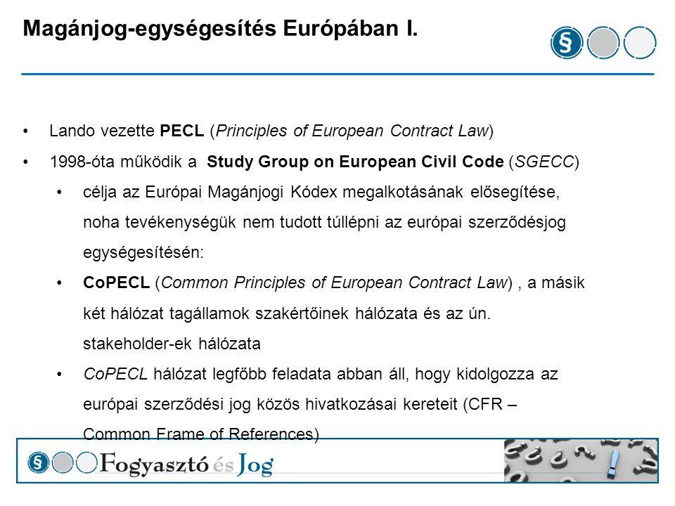 Magánjog-egységesítés Európában I.