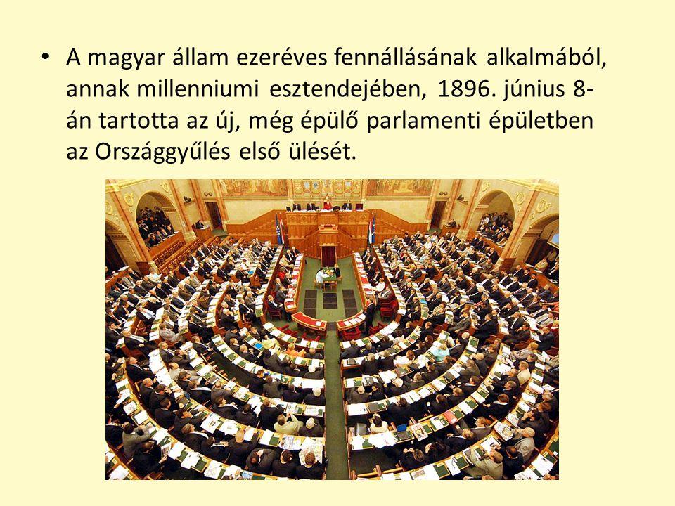 A magyar állam ezeréves fennállásának alkalmából, annak millenniumi esztendejében, 1896. június 8- án tartotta az új, még épülő parlamenti épületben a