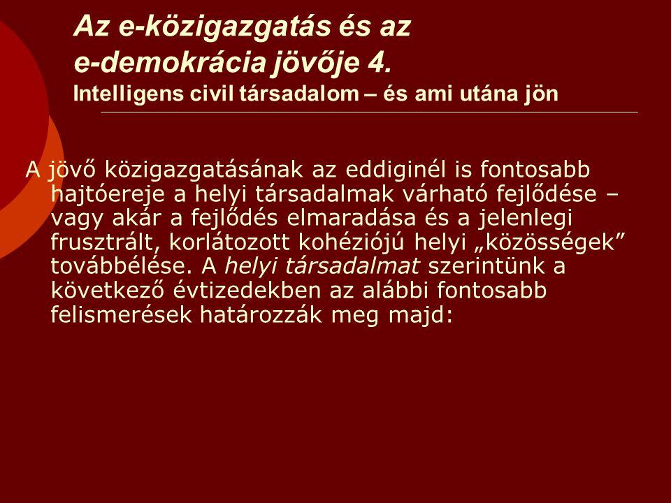 Az e-közigazgatás és az e-demokrácia jövője 4.