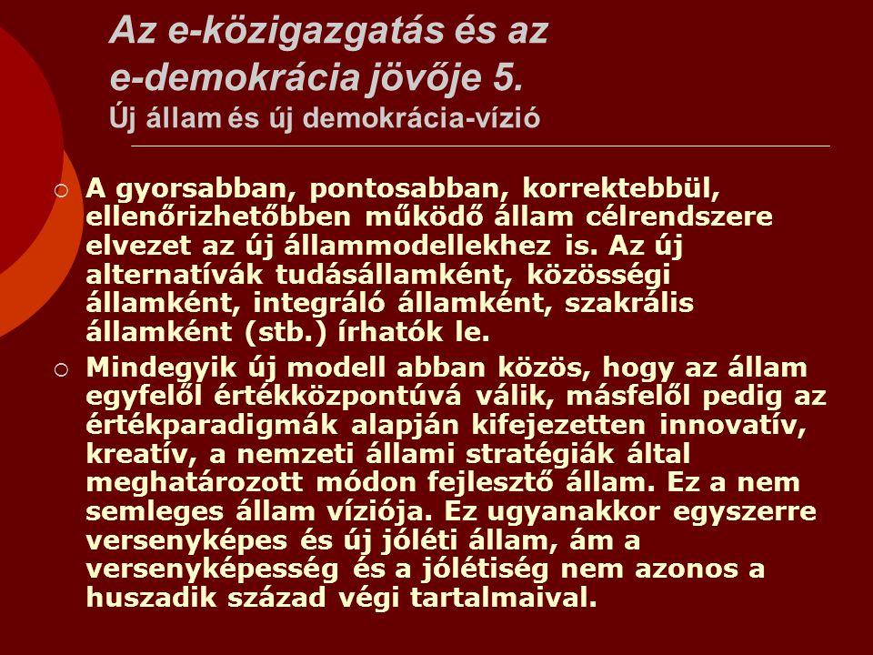Az e-közigazgatás és az e-demokrácia jövője 5.