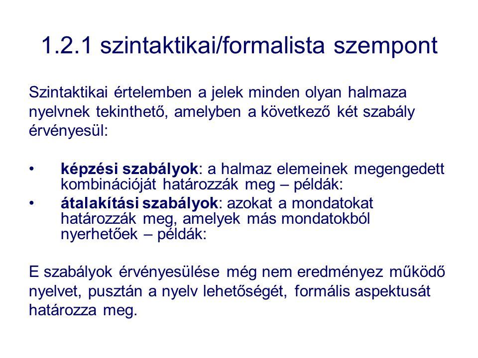 2.2.1 szinkronikus leírás a nyelv egyidejűleg létező dolgok és viszonyok együtteseként jelentkezik, amelynek mindenik része egyszerre adott a megfigyelő számára, és ezért mindenik rész a többivel kölcsönösen, változatlan összefüggésben vizsgálható.