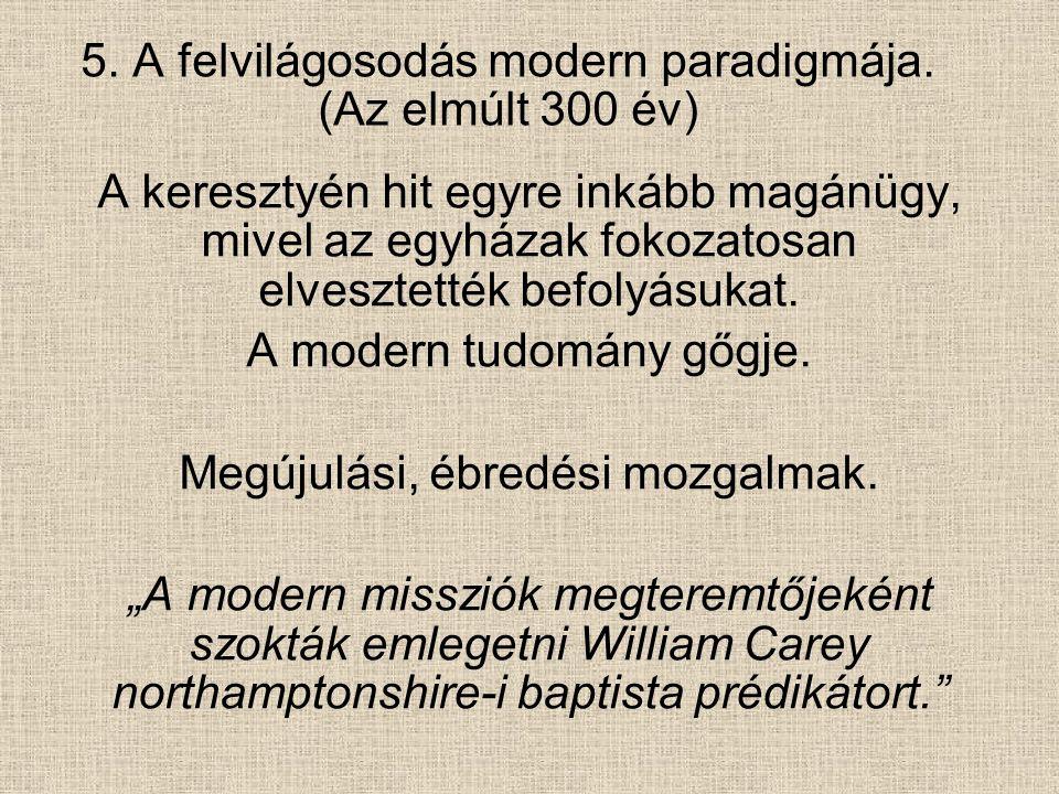 5.A felvilágosodás modern paradigmája.