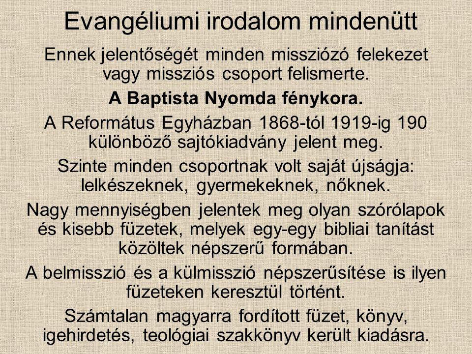 A Református belmissziós mozgalom is egy új korszakot nyitó írásában terjedt el.
