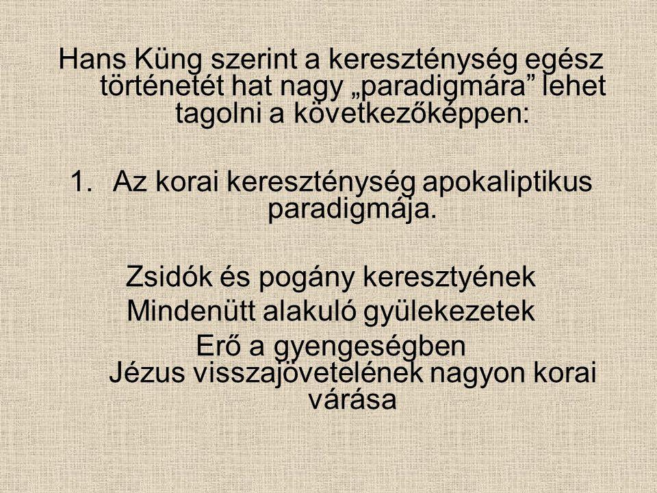2.Az egyházatyák korának hellenisztikus paradigmája (Kr.u.