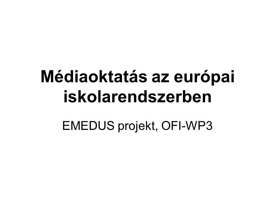 Médiaoktatás az európai iskolarendszerben EMEDUS projekt, OFI-WP3