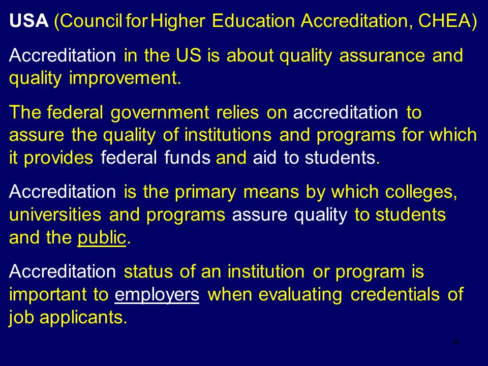 5 Great Britain: The Quality Assurance Agency for HE (QAA) is to safeguard the public interest in sound standards of HE qualifications, to provide public information about the maintenance of academic standards and assurance of quality of learning opportunities provided for students, to enhance the quality of educational provision, particularly by building on information gained through monitoring, internal and external reviews, and feed- back from stakeholders.