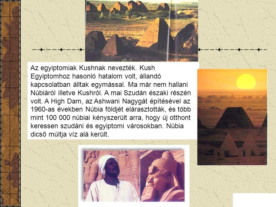 Núbia A legtöbb ember hallott már a híres Egyiptomi Birodalomról, de Núbiáról kevesen tudnak, pedig időnként nagyobb hatalommal bírt, mint Egyiptom. N