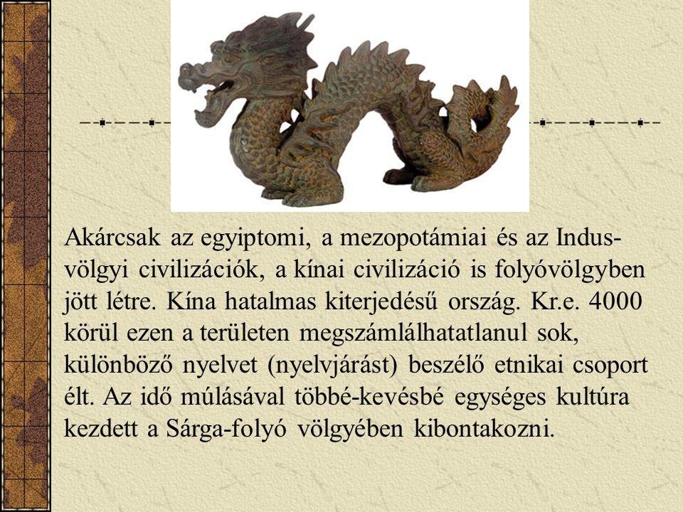 Az ókori Kína Nagy Fal Kr.e. 2000-től létezett Isteni rendeltetés Dinasztiák Selyem Csillagászat