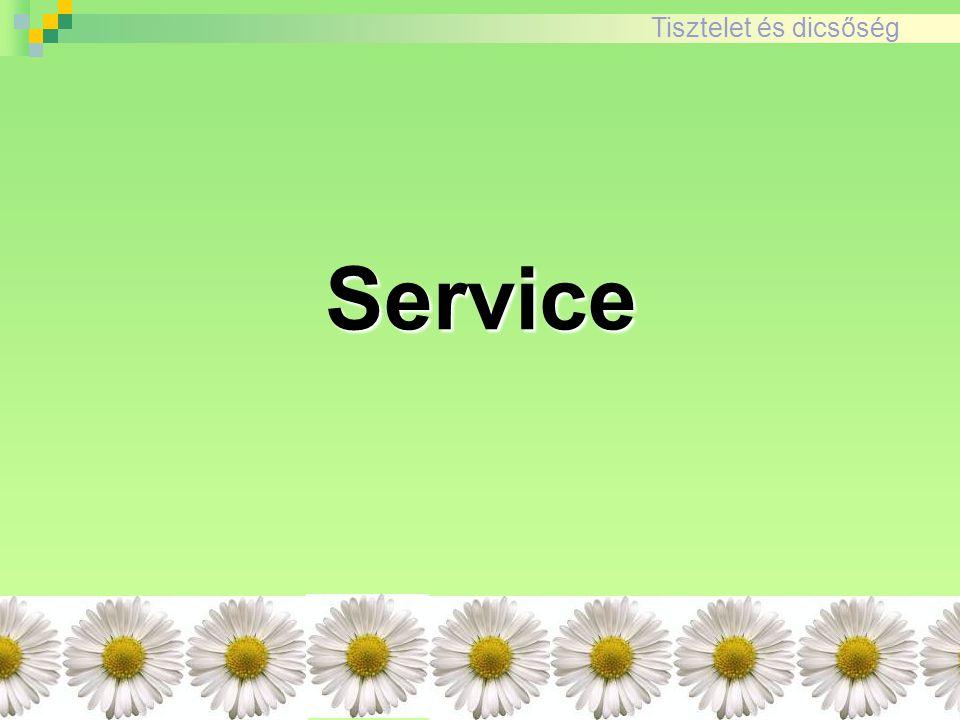 Tisztelet és dicsőségService