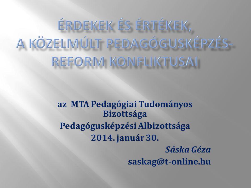 az MTA Pedagógiai Tudományos Bizottsága Pedagógusképzési Albizottsága 2014.