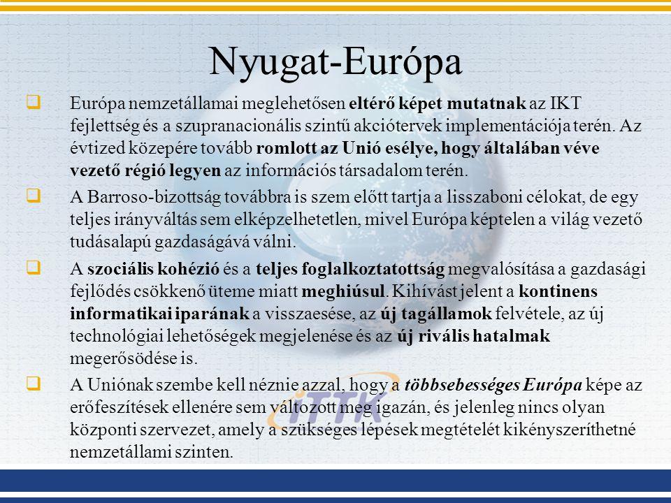 Nyugat-Európa  Európa nemzetállamai meglehetősen eltérő képet mutatnak az IKT fejlettség és a szupranacionális szintű akciótervek implementációja ter