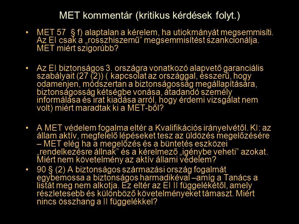 """MET kommentár (kritikus kérdések folyt.) MET 57 § f) alaptalan a kérelem, ha utiokmányát megsemmisíti. Az EI csak a """"rosszhiszemű"""" megsemmisítést szan"""