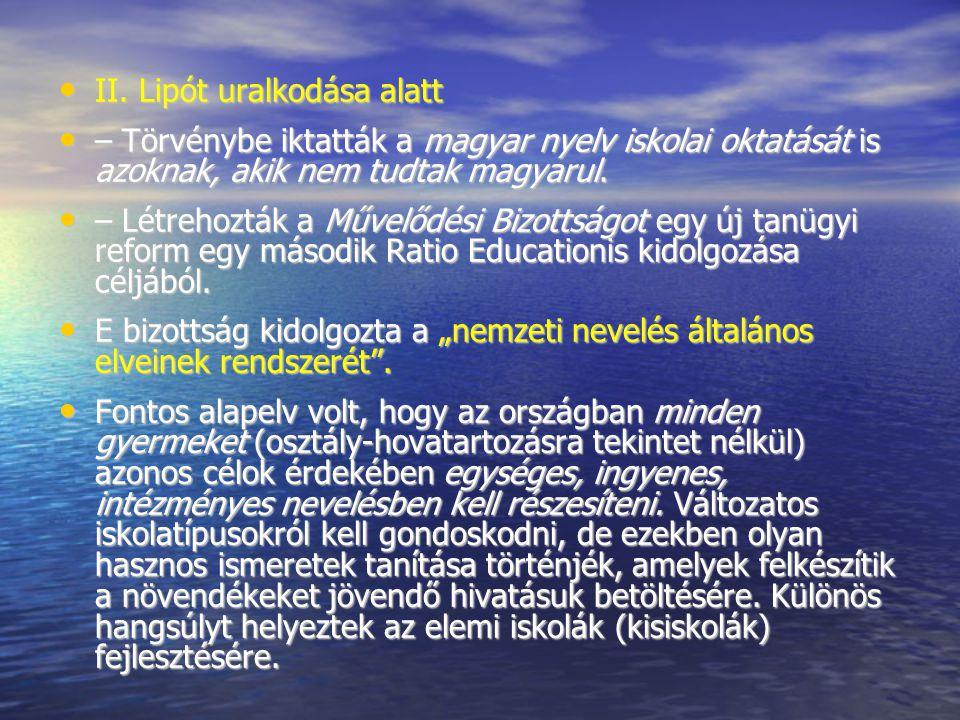 II. Lipót uralkodása alatt II. Lipót uralkodása alatt – Törvénybe iktatták a magyar nyelv iskolai oktatását is azoknak, akik nem tudtak magyarul. – Tö