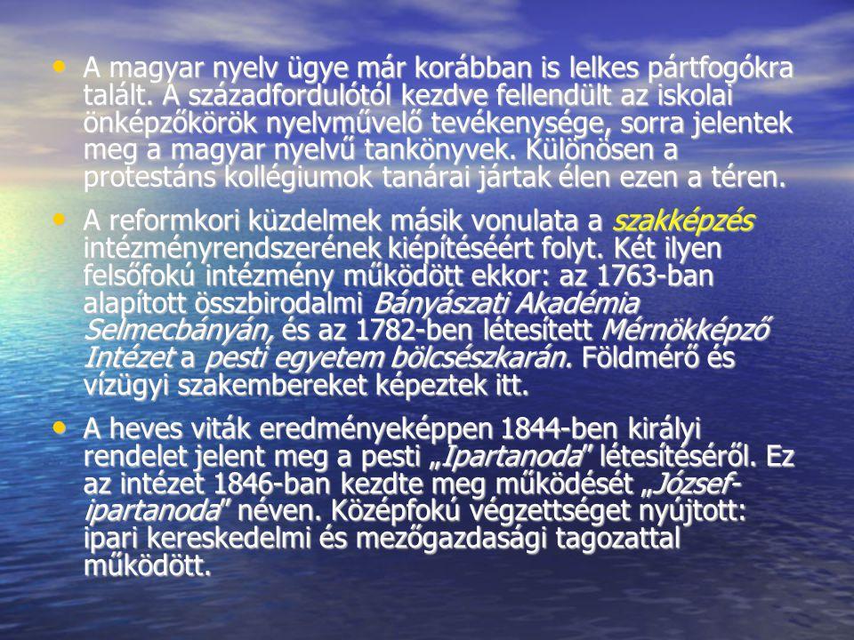 A magyar nyelv ügye már korábban is lelkes pártfogókra talált. A századfordulótól kezdve fellendült az iskolai önképzőkörök nyelvművelő tevékenysége,