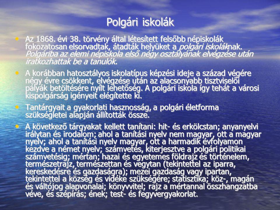Polgári iskolák Az 1868.évi 38.