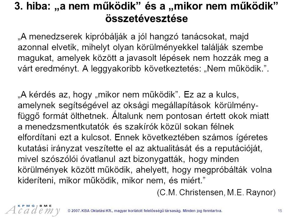© 2007. KBA Oktatási Kft., magyar korlátolt felelősségű társaság.