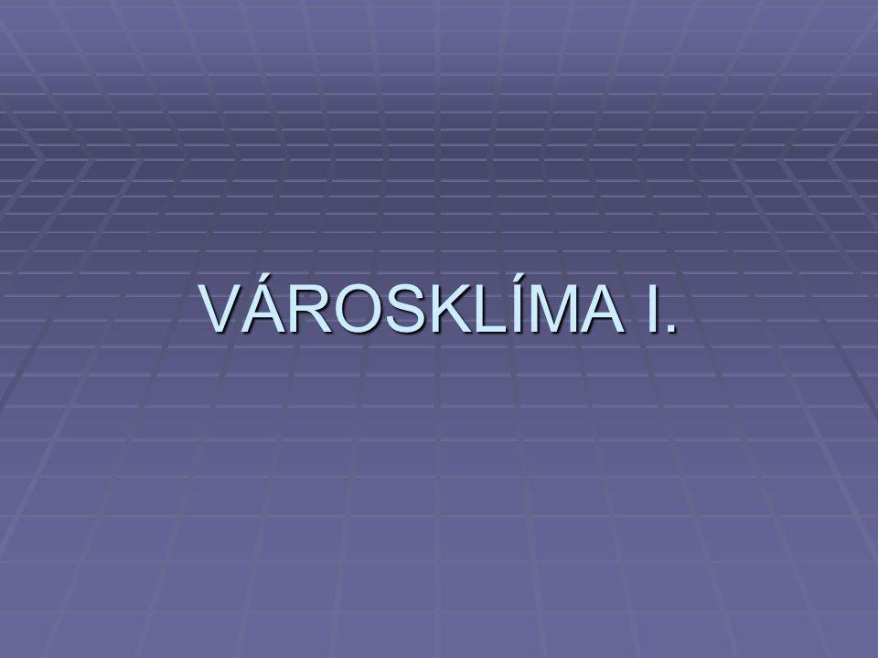 VÁROSKLÍMA I.