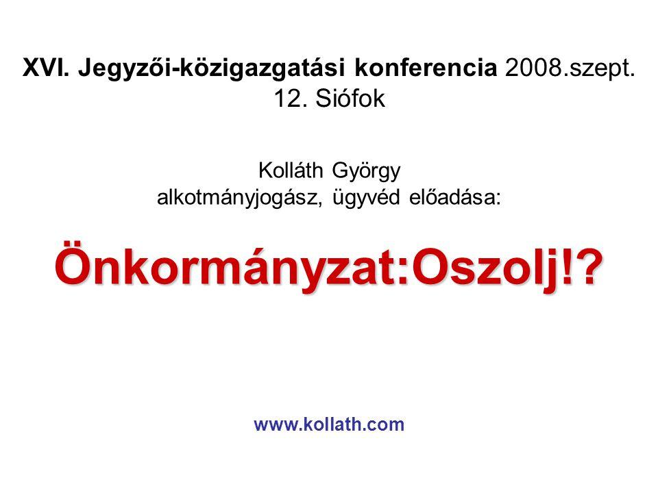 XVI. Jegyzői-közigazgatási konferencia 2008.szept.