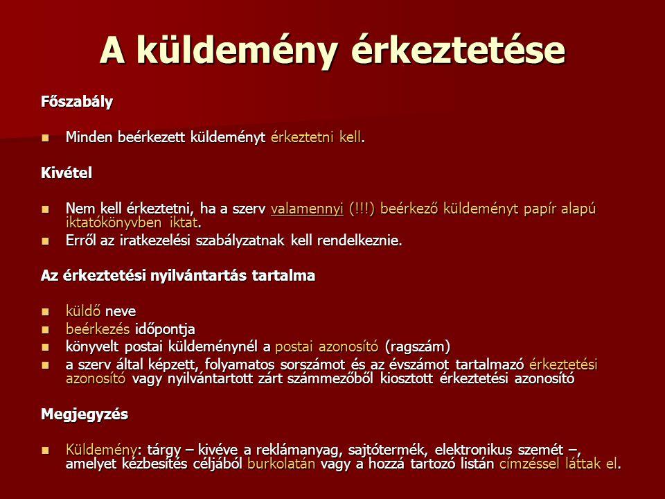 Átmeneti irattár – központi irattár I.Fogalma: 335/2005.