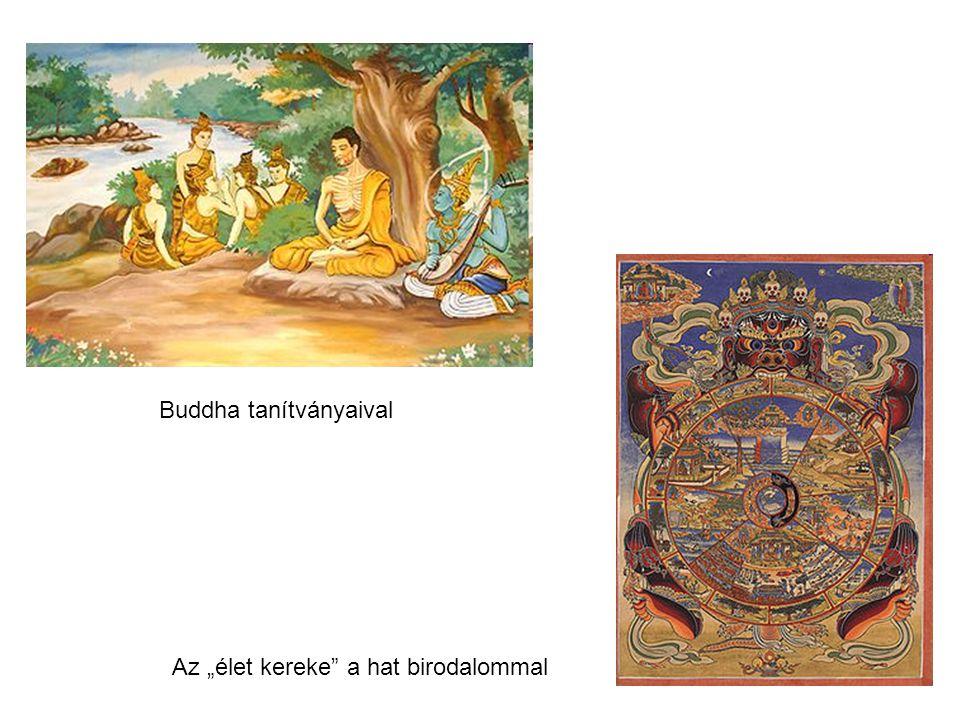 """Buddha tanítványaival Az """"élet kereke a hat birodalommal"""